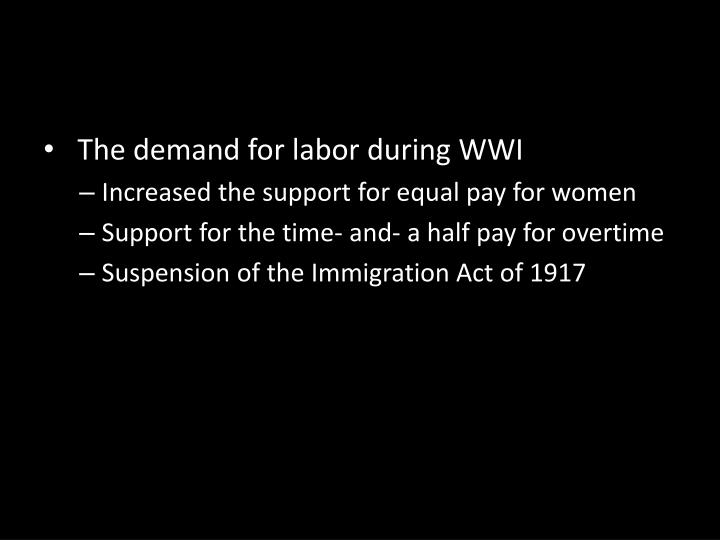 The demand for labor during WWI
