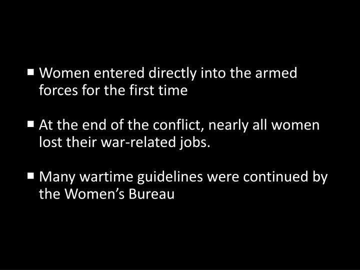 Women entered directly into the armed forces for the first time