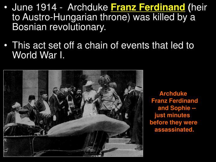June 1914 -  Archduke