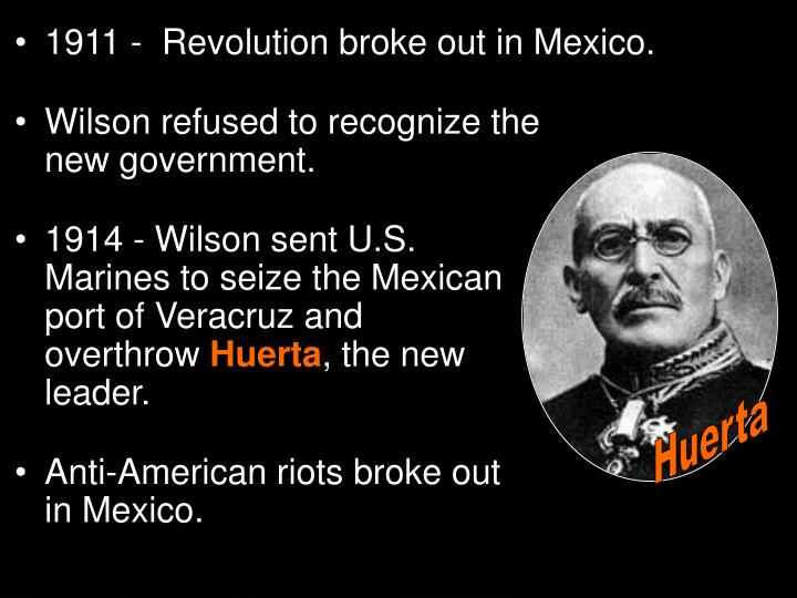 1911 -  Revolution broke out in Mexico.