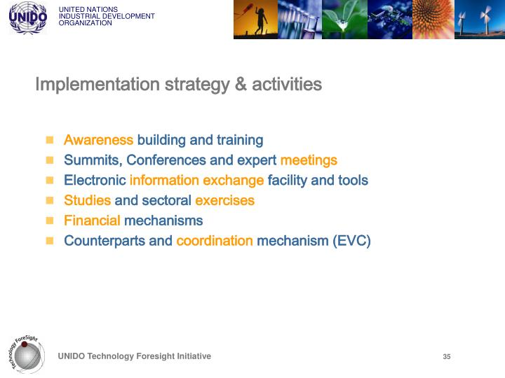 Implementation strategy & activities