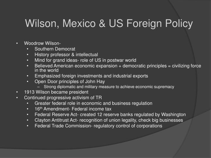 Wilson, Mexico & US Foreign Policy