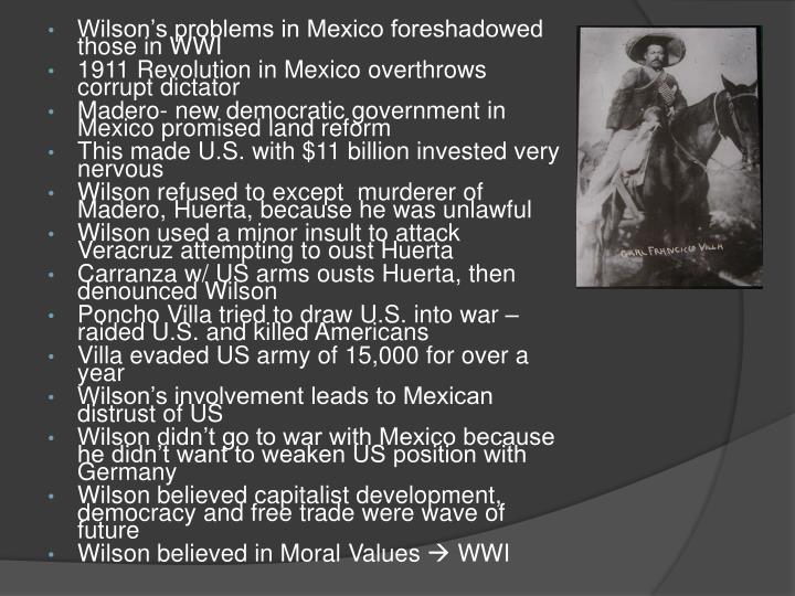 Wilson's problems in Mexico foreshadowed those in WWI