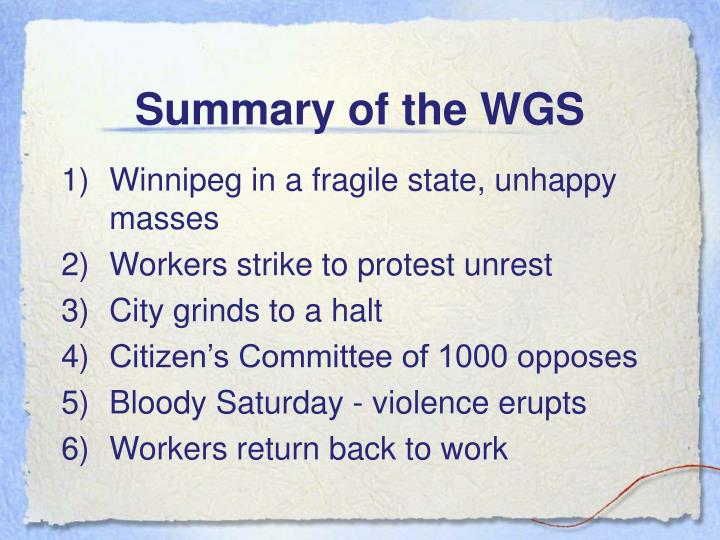 Summary of the WGS