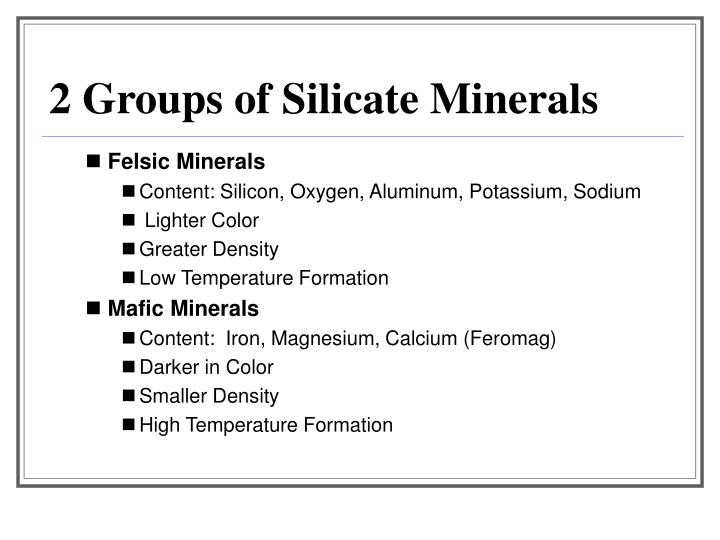 2 Groups of Silicate Minerals