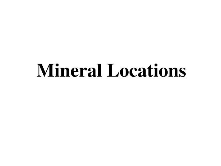 Mineral Locations