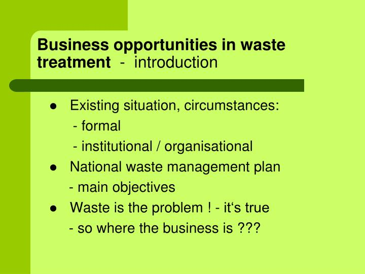 Business opportunities in waste treatment introduction