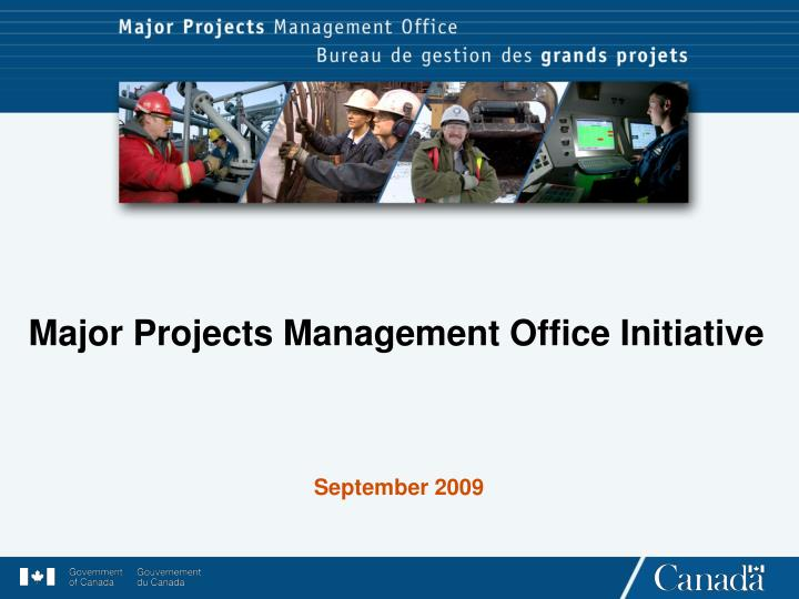 Major Projects Management Office Initiative