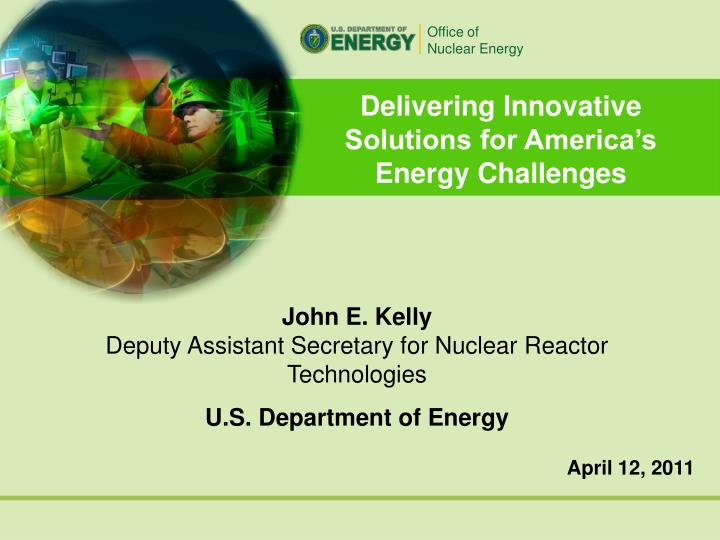 Delivering Innovative Solutions for America's Energy Challenges