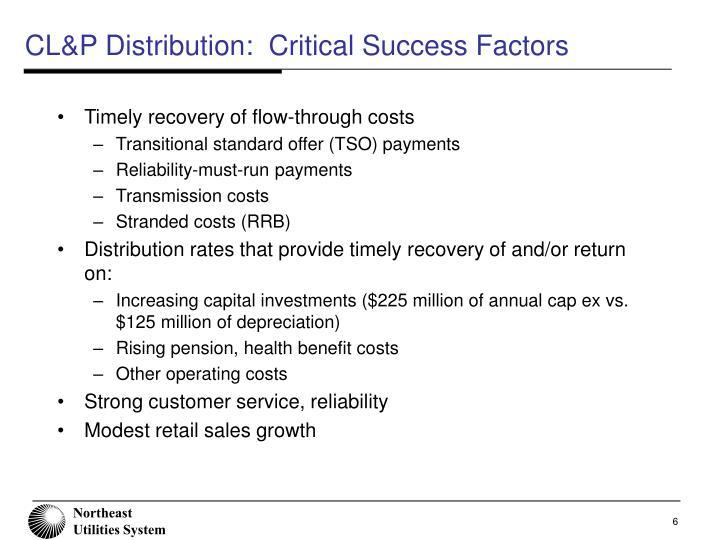 CL&P Distribution:  Critical Success Factors