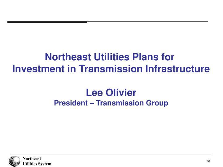 Northeast Utilities Plans for