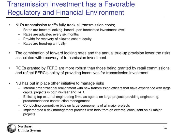 Transmission Investment has a Favorable Regulatory and Financial Environment