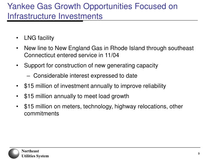 Yankee Gas Growth Opportunities Focused on Infrastructure Investments