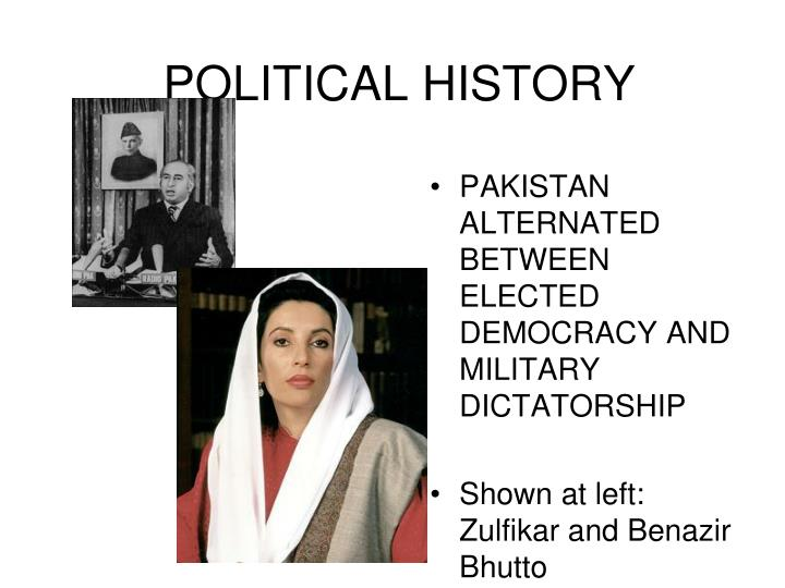 political history of pakistan Short history of events occurred after 1947 in pakistan: events occurred from 1905 to1947 partition of bengal (1905): partition of bengal is an important event that gave impetus to the muslim political movement in india.