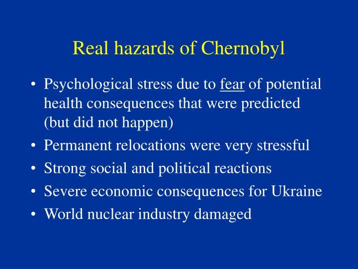 Real hazards of Chernobyl