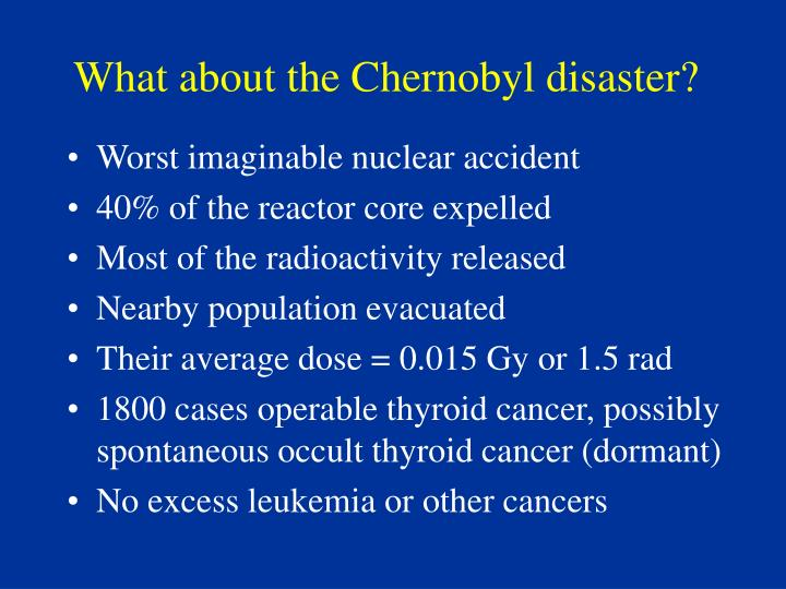 What about the Chernobyl disaster?