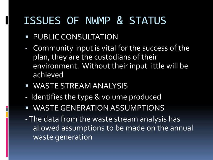 ISSUES OF NWMP & STATUS