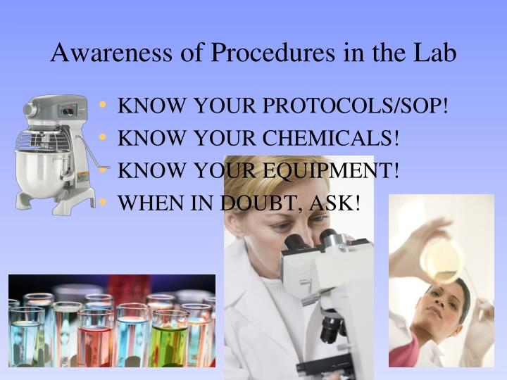 Awareness of Procedures in the Lab