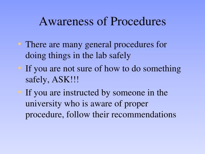 Awareness of Procedures
