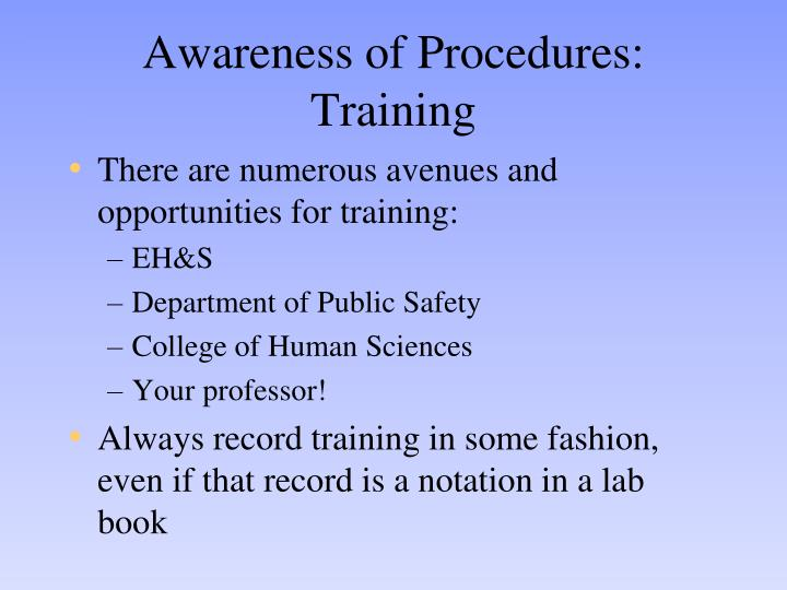 Awareness of Procedures: Training