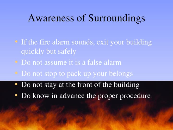 Awareness of Surroundings