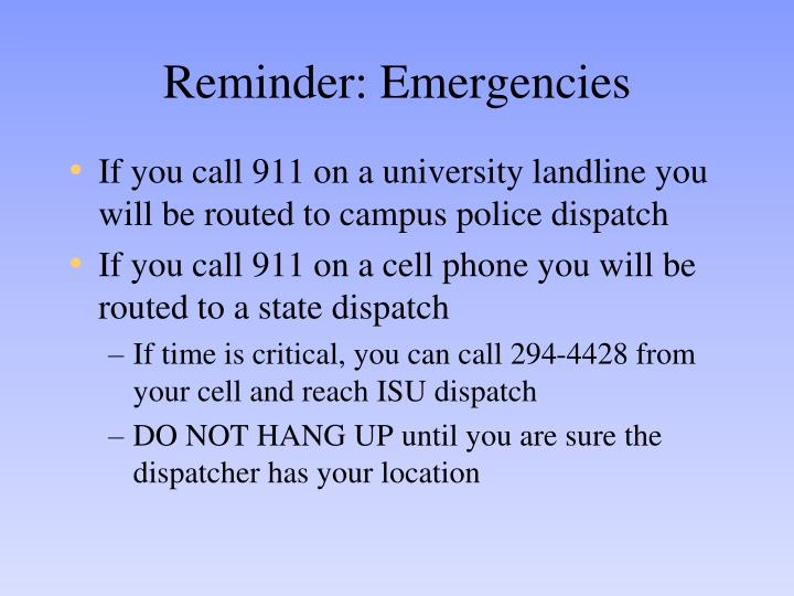 Reminder: Emergencies