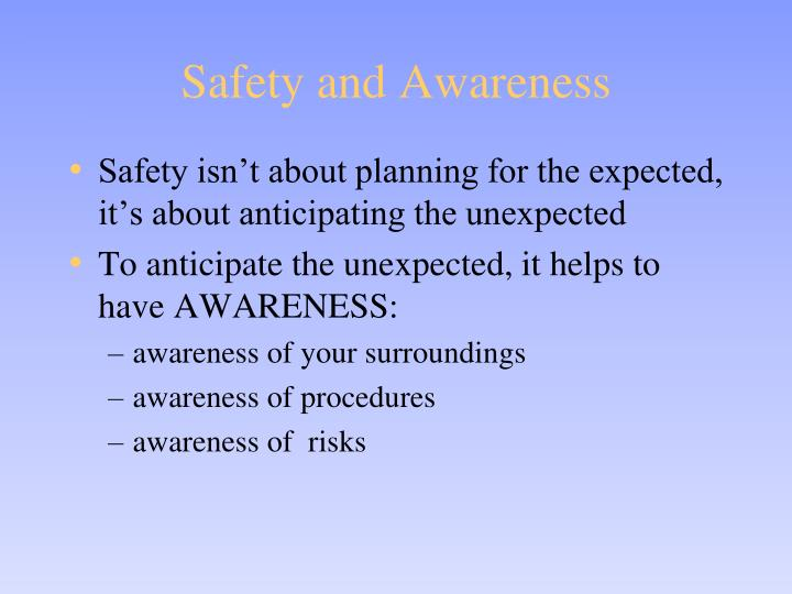 Safety and Awareness