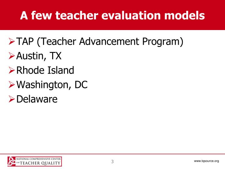 A few teacher evaluation models