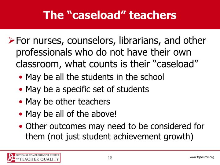 "The ""caseload"" teachers"