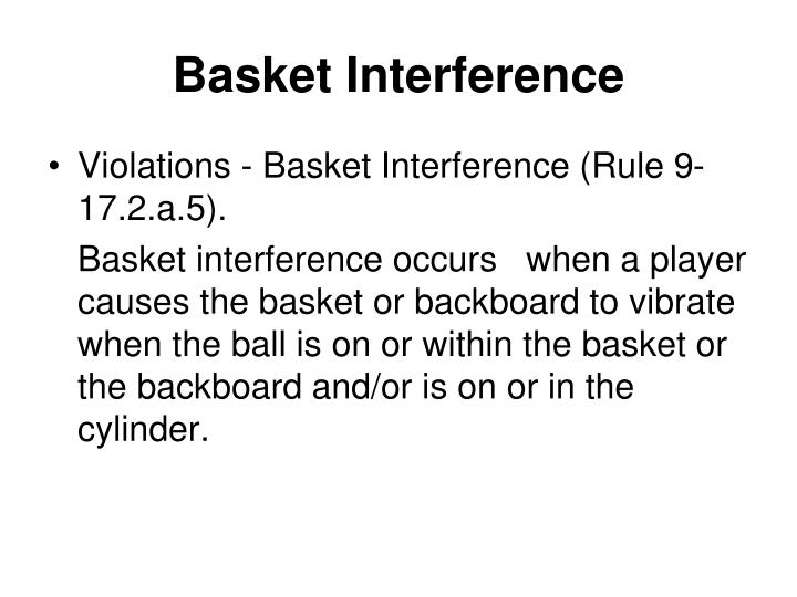 Basket Interference