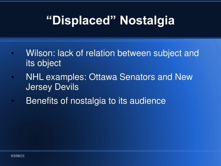 """Displaced"" Nostalgia"