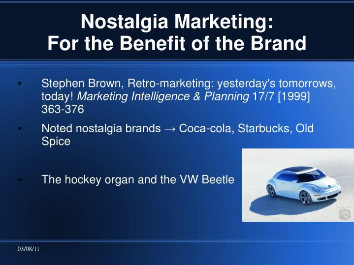 Nostalgia Marketing: