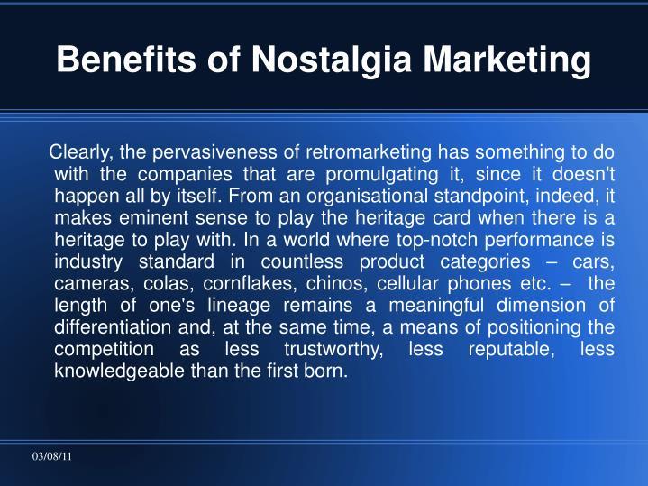 Benefits of Nostalgia Marketing