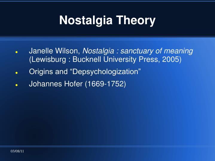 Nostalgia Theory