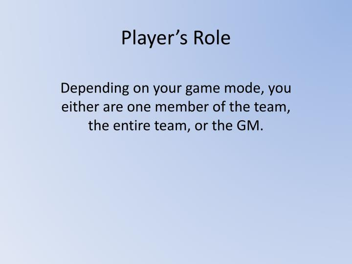 Player's Role
