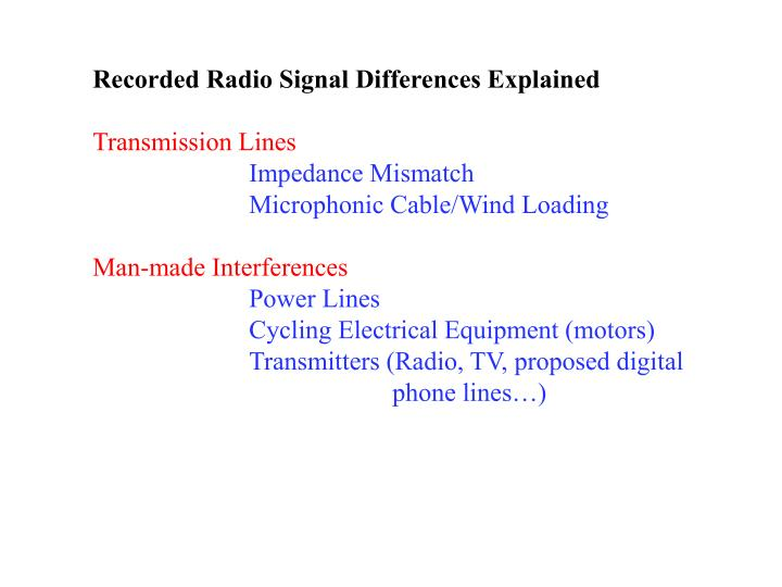 Recorded Radio Signal Differences Explained
