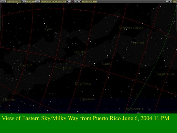 View of Eastern Sky/Milky Way from Puerto Rico June 6, 2004 11 PM
