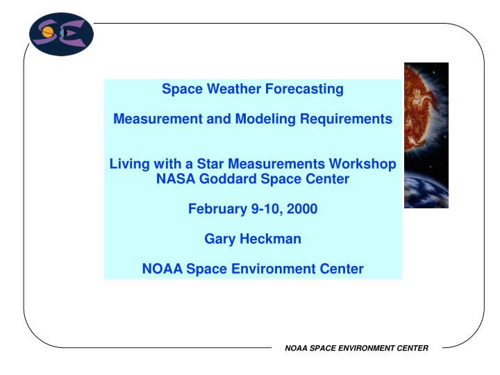 Space Weather Forecasting