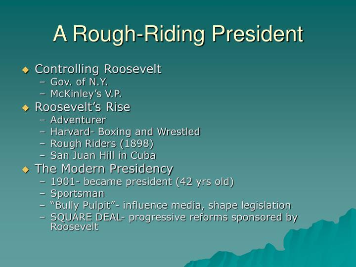 A Rough-Riding President