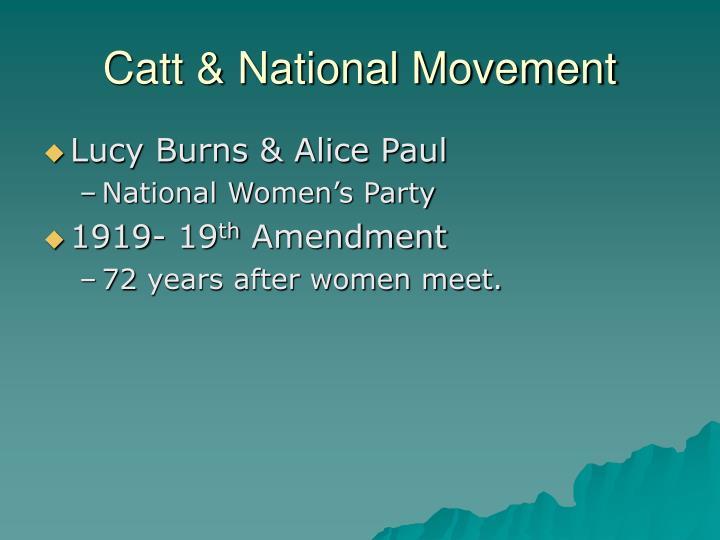 Catt & National Movement