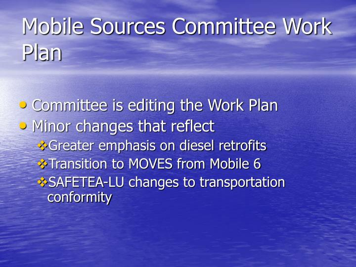Mobile Sources Committee Work Plan
