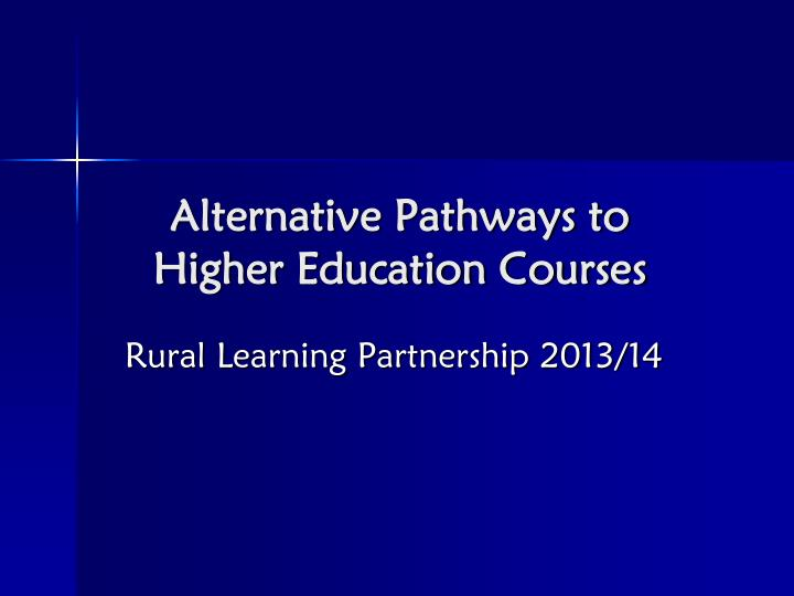 Alternative Pathways to Higher Education Courses
