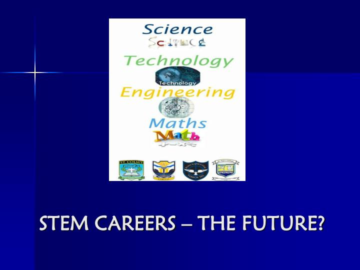 Stem careers the future