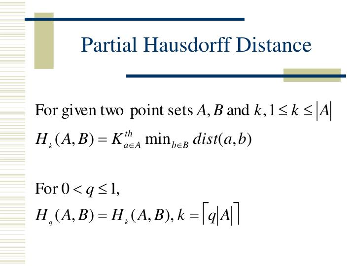 Partial Hausdorff Distance