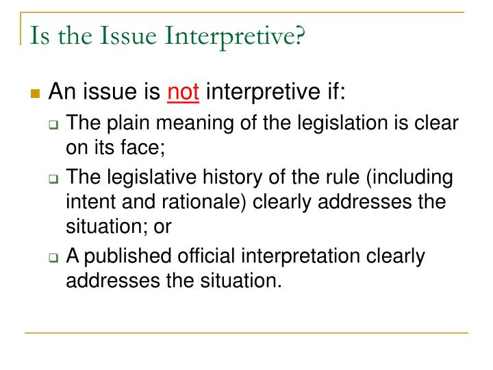 Is the Issue Interpretive?