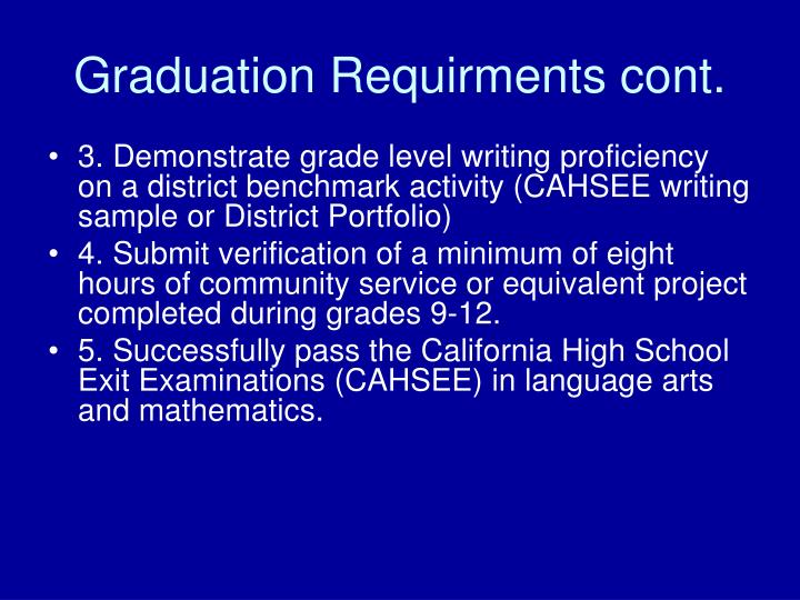 Graduation Requirments cont.