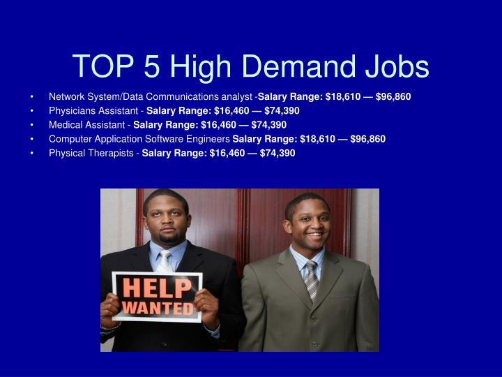 TOP 5 High Demand Jobs