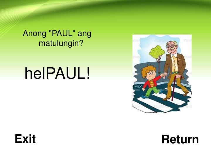 "Anong ""PAUL"" ang matulungin?"