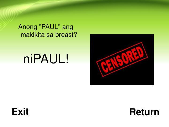 """Anong """"PAUL"""" ang makikita sa breast?"""