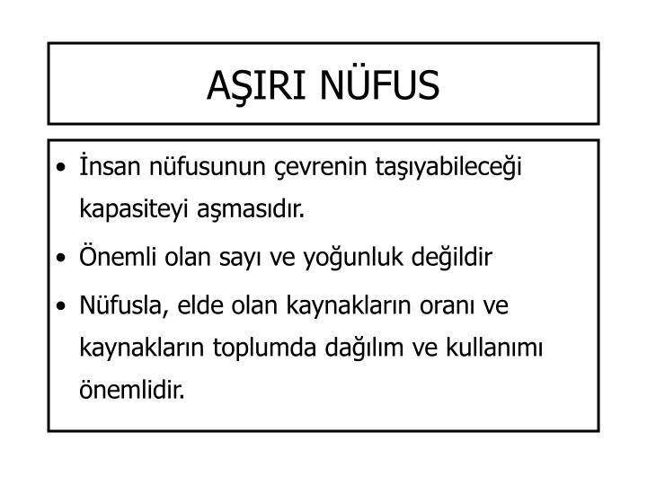 AŞIRI NÜFUS